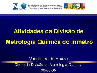 Atividades da Divisão de  Metrologia Química do Inmetro