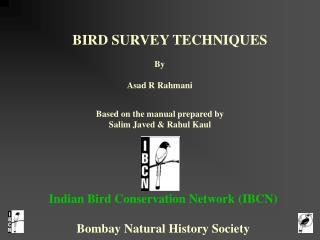 BIRD SURVEY TECHNIQUES