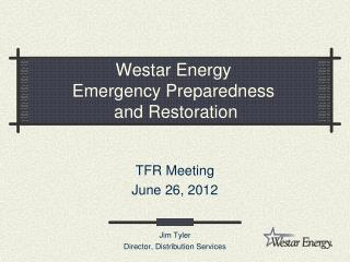 Westar Energy Emergency Preparedness  and Restoration