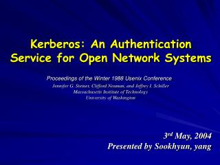 Kerberos: An Authentication Service for Open Network Systems