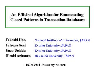 An Efficient Algorithm for Enumerating Closed Patterns in Transaction Databases