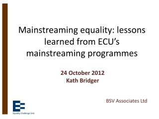 Mainstreaming equality: lessons learned from ECU's mainstreaming programmes