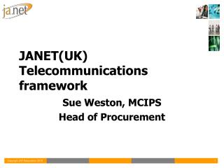 JANET(UK) Telecommunications framework