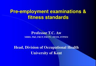 Pre-employment examinations & fitness standards