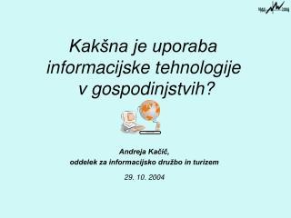 Kakšna je uporaba  informacijske tehnologije  v gospodinjstvih?
