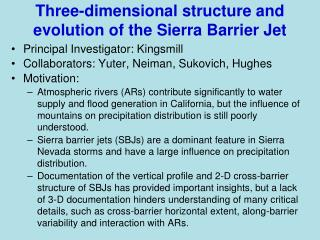 Three-dimensional structure and evolution of the Sierra Barrier Jet