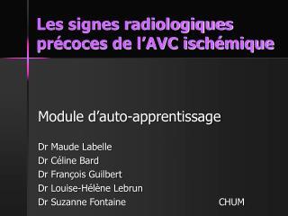 Les signes radiologiques pr coces de l AVC isch mique