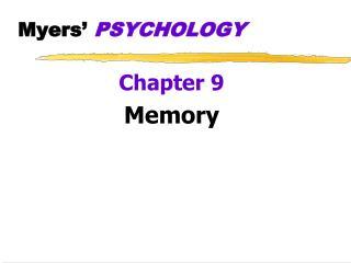 Myers�  PSYCHOLOGY