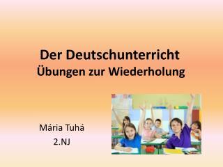 Der  Deutschunterricht Übungen zur Wiederholung