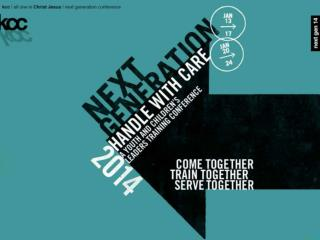n extgen  is a youth and children's leaders  training conference