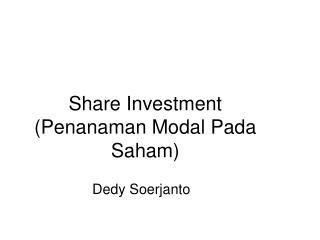 Share Investment (Penanaman Modal Pada Saham)