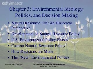 Chapter 3: Environmental Ideology, Politics, and Decision Making