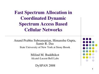 Fast Spectrum Allocation in Coordinated Dynamic Spectrum Access Based  Cellular Networks