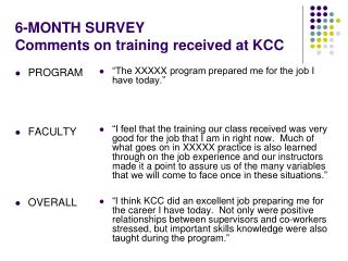 6-MONTH SURVEY Comments on training received at KCC