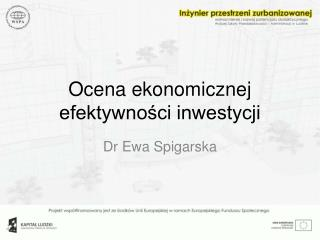 Ocena ekonomicznej efektywności inwestycji