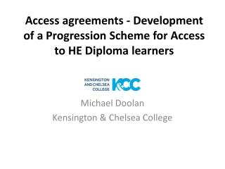 Access agreements - Development of a Progression Scheme for Access to HE Diploma learners