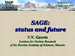 SAGE: status and future