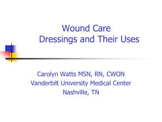 Wound Care   Dressings and Their Uses