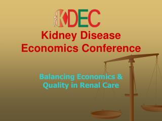 Kidney Disease Economics Conference