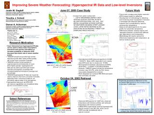 Improving Severe Weather Forecasting: Hyperspectral IR Data and Low-level Inversions