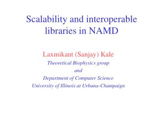Scalability and interoperable libraries in NAMD