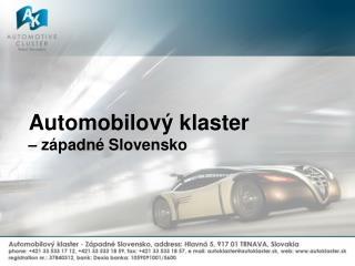 Automobilový klaster –  západné Slovensko