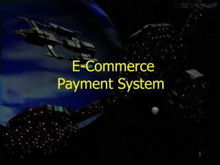 E-Commerce Payment System