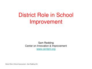 District Role in School Improvement