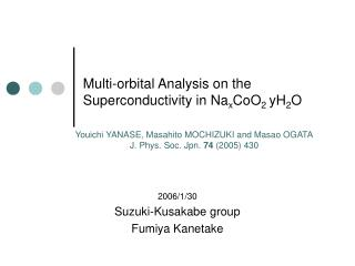 Multi-orbital Analysis on the Superconductivity in Na x CoO 2  yH 2 O
