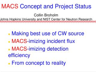MACS  Concept and Project Status