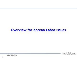 Overview for Korean Labor Issues
