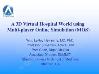 A 3D Virtual Hospital World using   Multi-player Online Simulation MOS