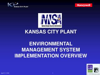 KANSAS CITY PLANT ENVIRONMENTAL MANAGEMENT SYSTEM IMPLEMENTATION OVERVIEW