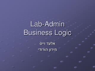 Lab-Admin Business Logic