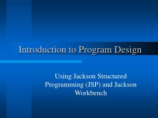 Introduction to Program Design