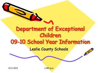 Department of Exceptional Children 09-10 School Year Information