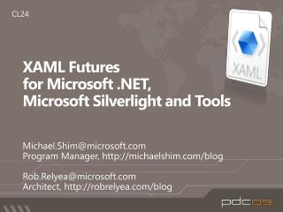 XAML Futures for Microsoft , Microsoft Silverlight and Tools