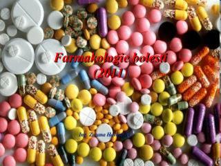 Farmakologie bolesti (2011)
