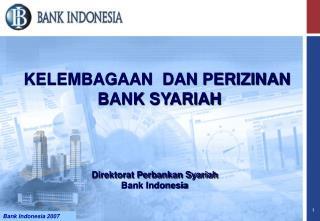 KELEMBAGAAN  DAN PERIZINAN BANK SYARIAH