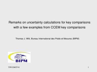 Thomas J. Witt,  Bureau International des Poids et Mesures (BIPM)