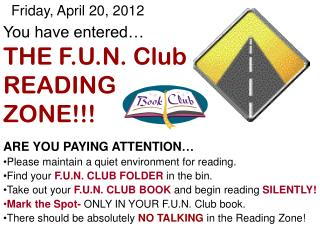 You have entered… THE F.U.N. Club   READING  ZONE!!!