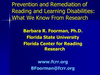 Prevention and Remediation of Reading and Learning Disabilities: What We Know From Research
