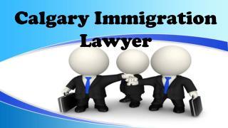 Calgary Immigration Lawyer