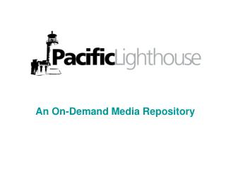 An On-Demand Media Repository
