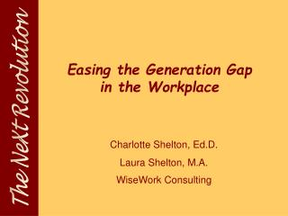 Easing the Generation Gap  in the Workplace