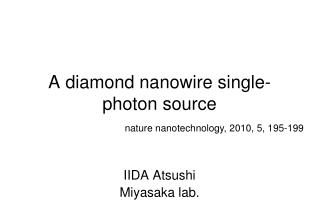 A diamond nanowire single-photon source