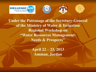 Under the Patronage of the Secretary-General of the Ministry of Water & Irrigation