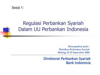 Regulasi Perbankan Syariah  Dalam UU Perbankan Indonesia