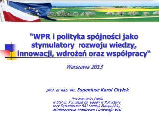 prof. dr hab. inż.  Eugeniusz Karol Chyłek