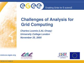 Challenges of Analysis for Grid Computing